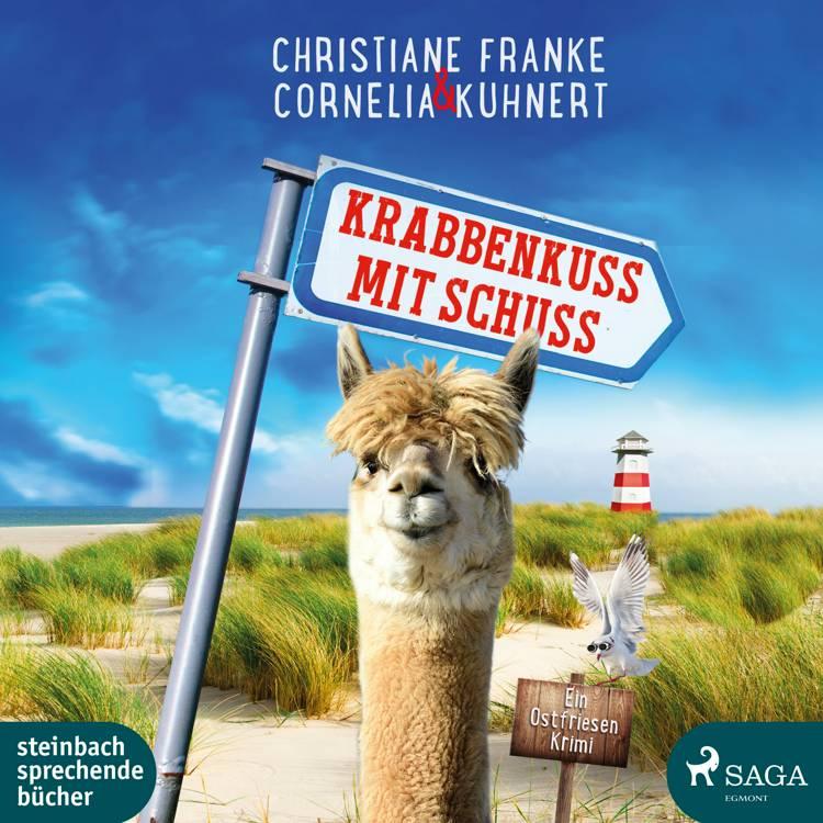 Krabbenkuss mit Schuss: Ein Ostfriesen-Krimi (Henner, Rudi und Rosa 7) af Christiane Franke og Cornelia Kuhnert