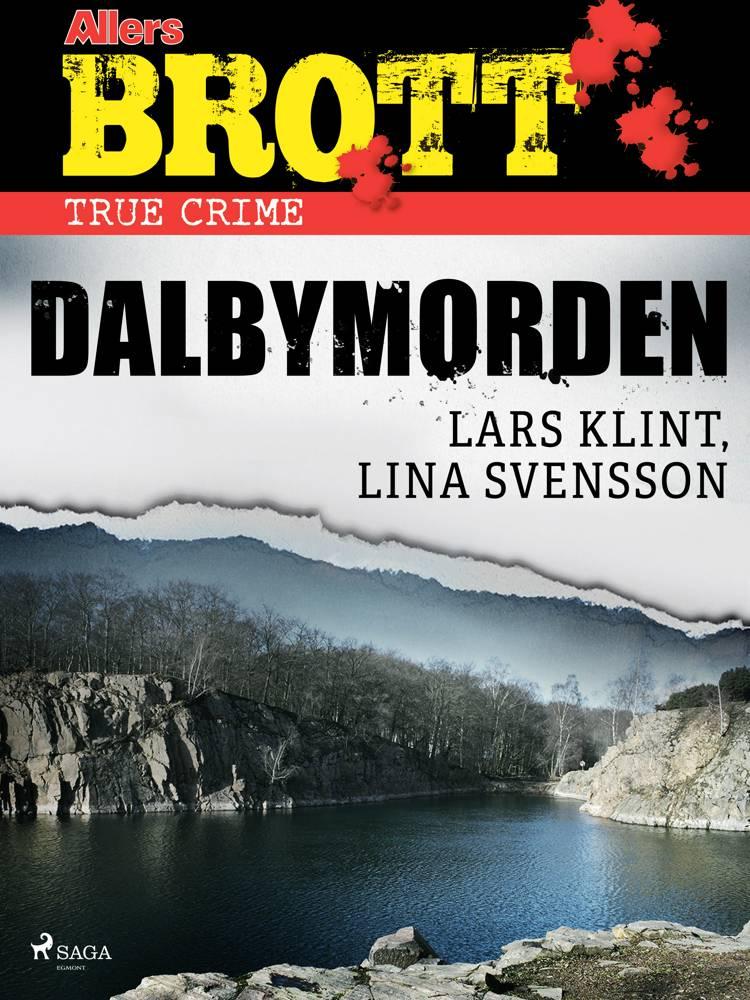Dalbymorden af Lars Klint og Lina Svensson