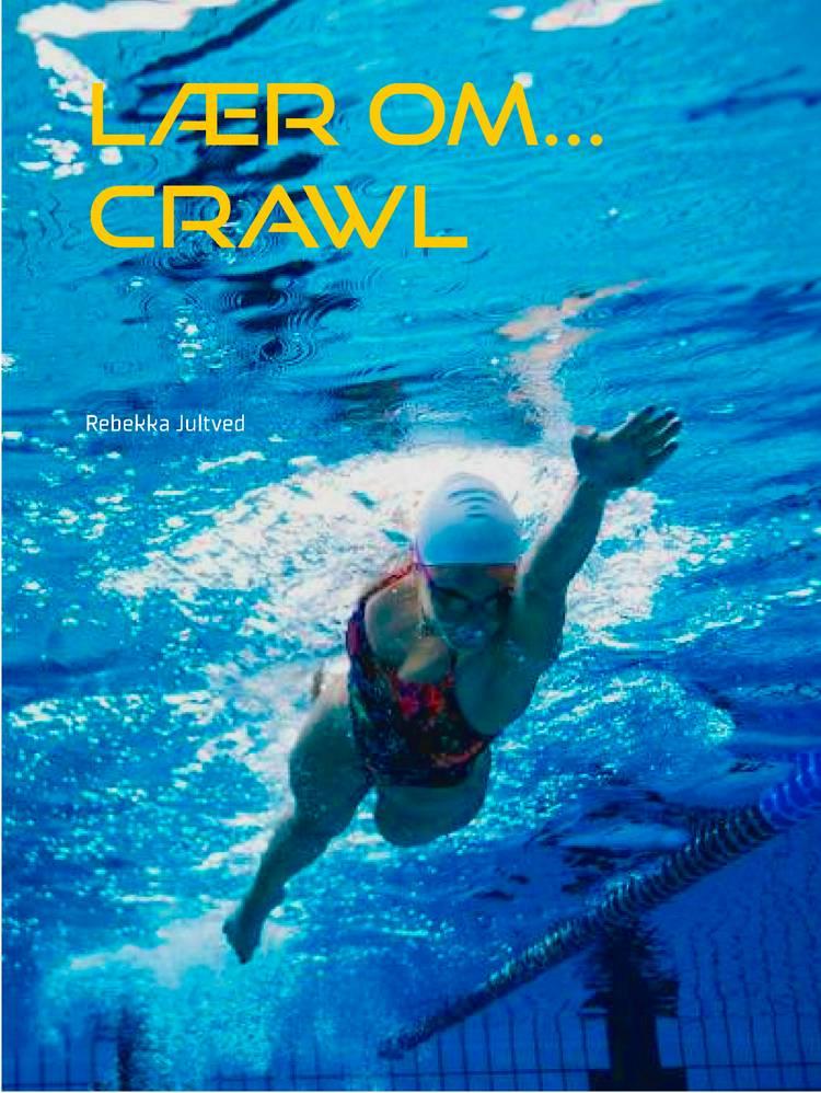 Crawl af Rebekka Jultved