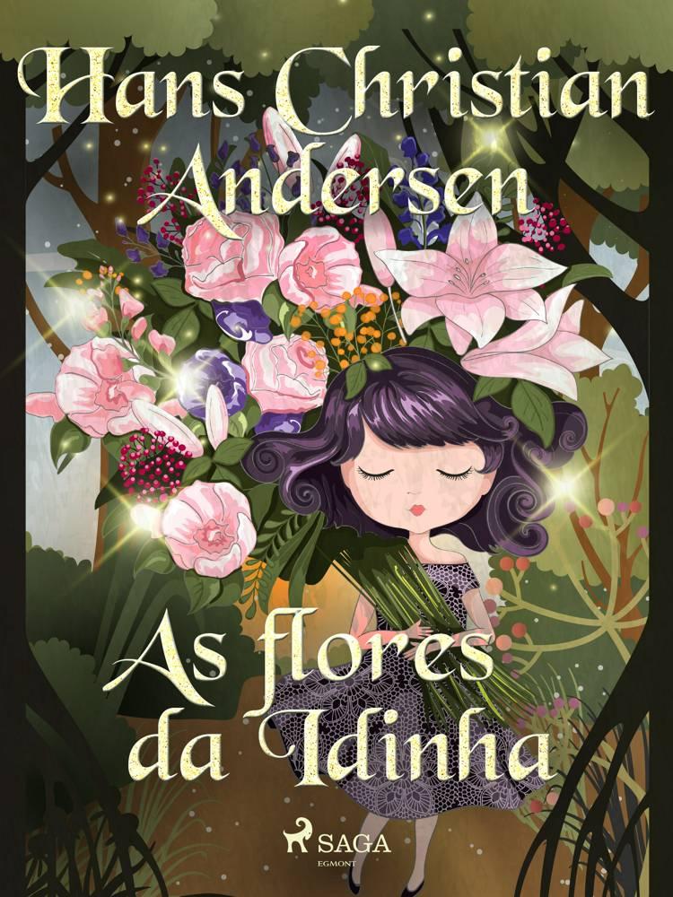 As flores da Idinha af H.C. Andersen