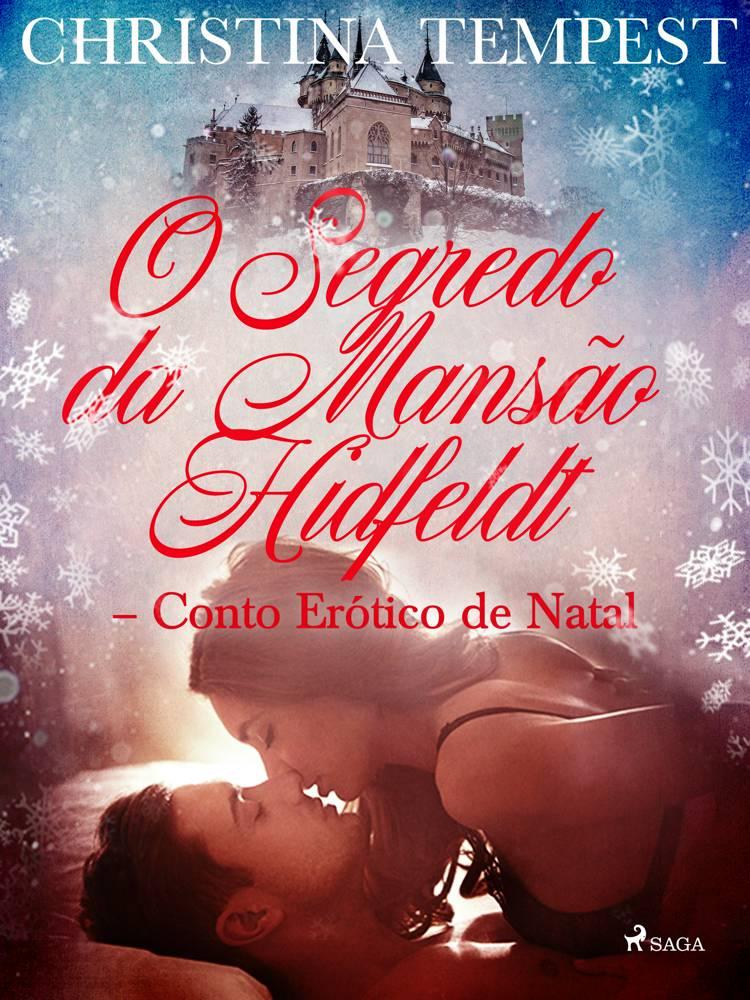 O Segredo da Mansão Hidfeldt - Conto Erótico de Natal af Christina Tempest