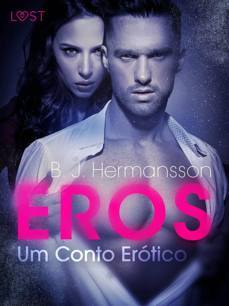 Eros - Um Conto Erótico af B. J. Hermansson