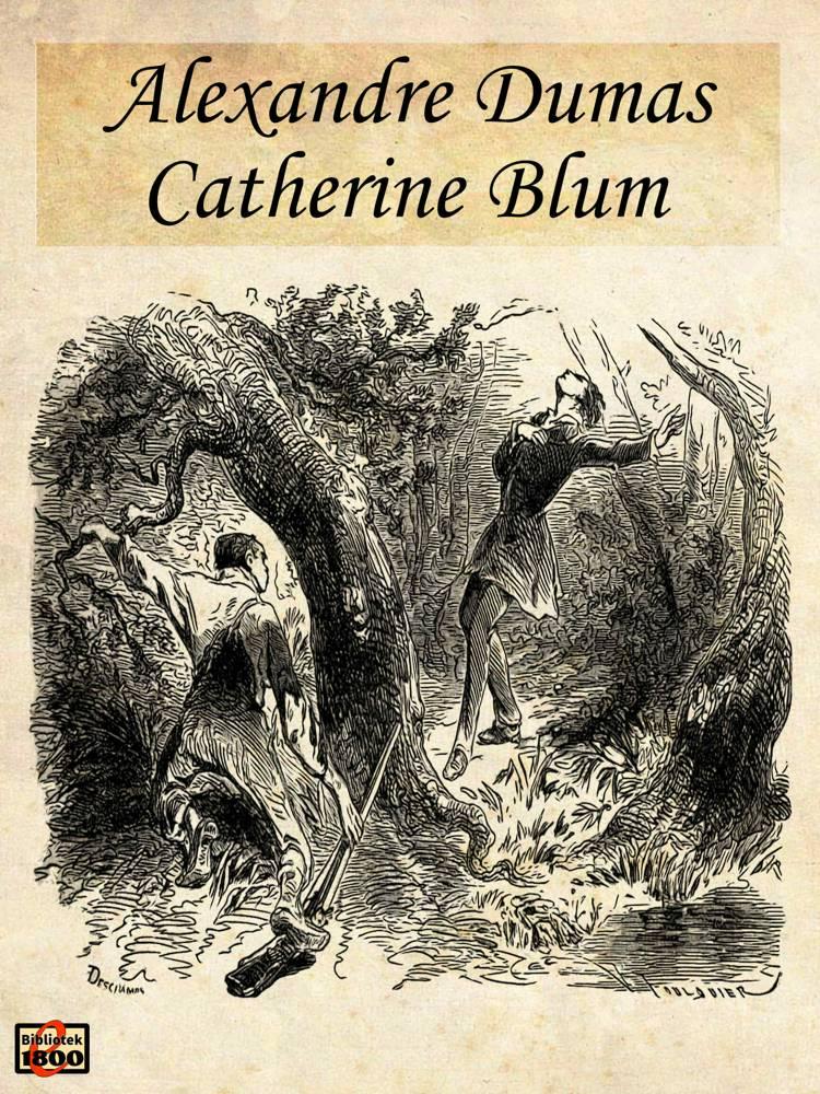 Catherine Blum af Alexandre Dumas