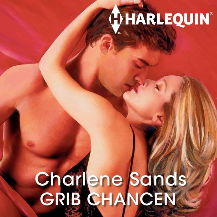 Grib chancen af Charlene Sands