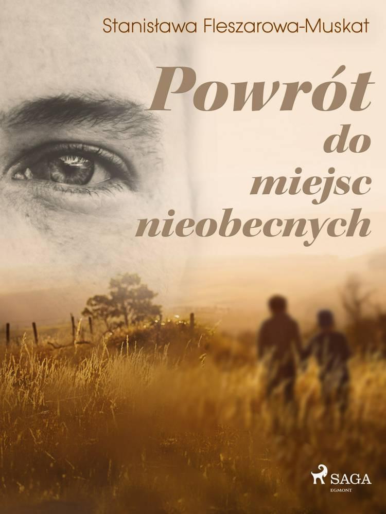 Powrót do miejsc nieobecnych af Stanisława Fleszarowa-Muskat