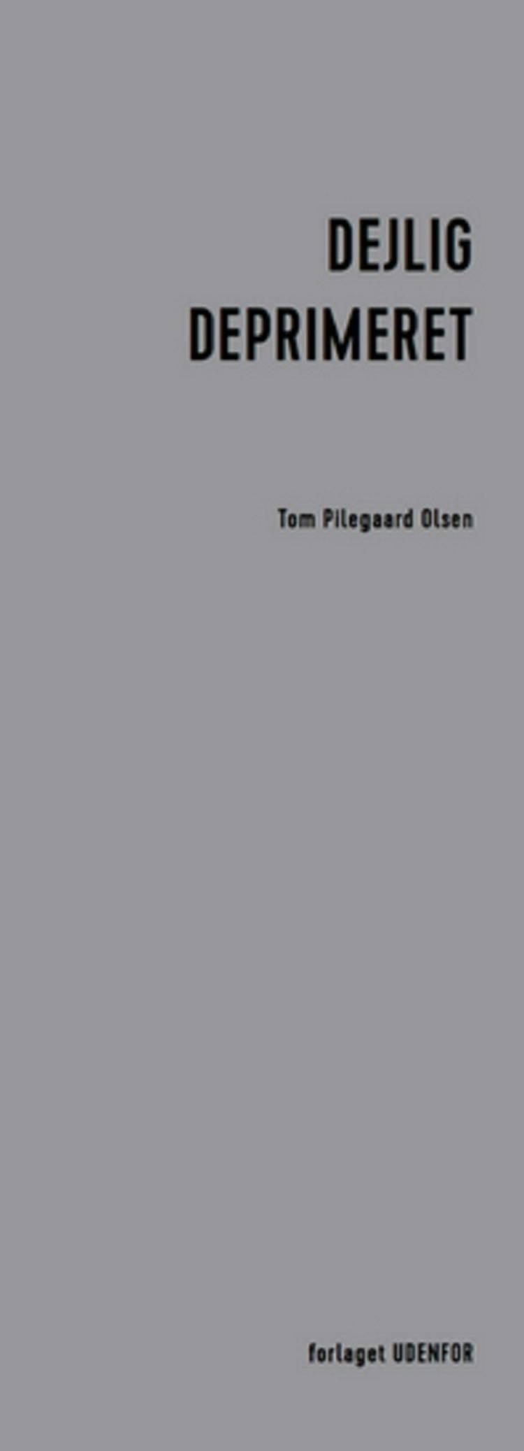 Dejlig deprimeret af Tom Pilegaard Olsen