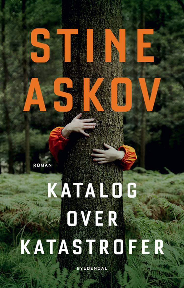 Katalog over katastrofer af Stine Askov