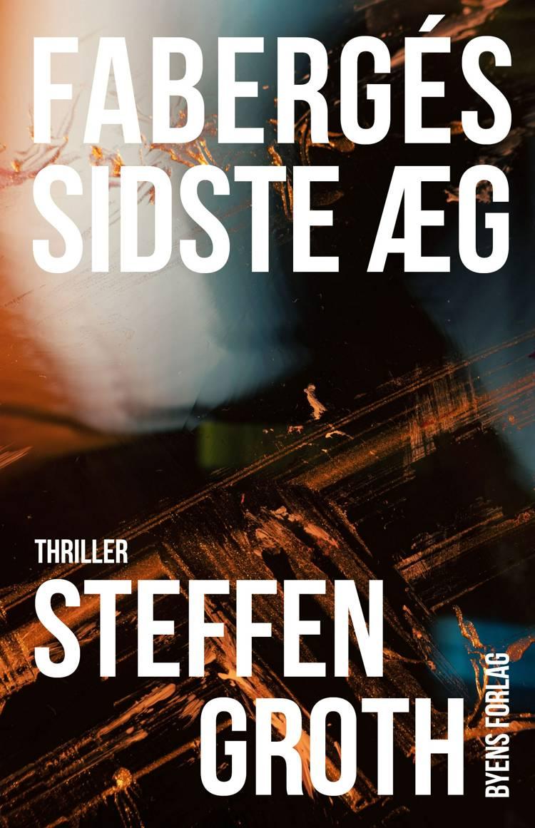 Fabergés sidste æg af Steffen Groth