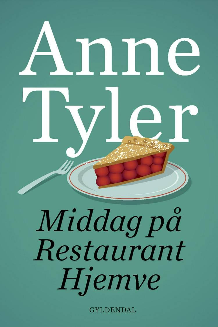 Middag på Restaurant Hjemve af Anne Tyler