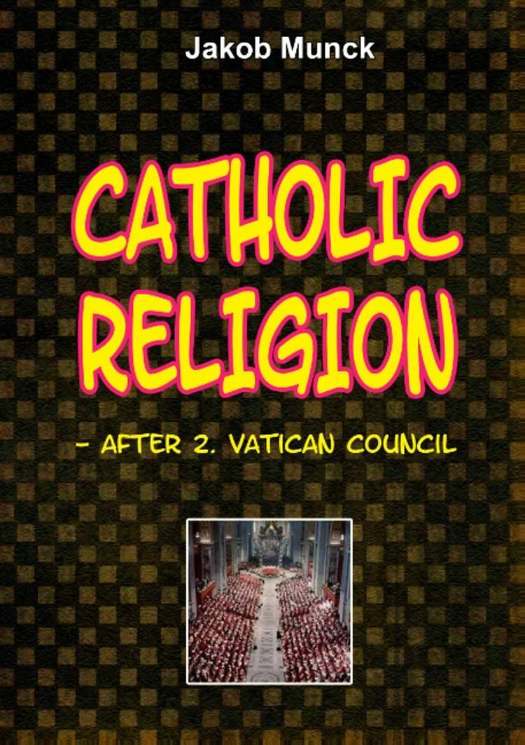 Catholic religion af Jakob Munck