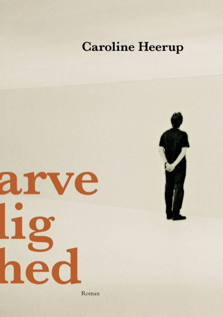 Arvelighed af Caroline Heerup