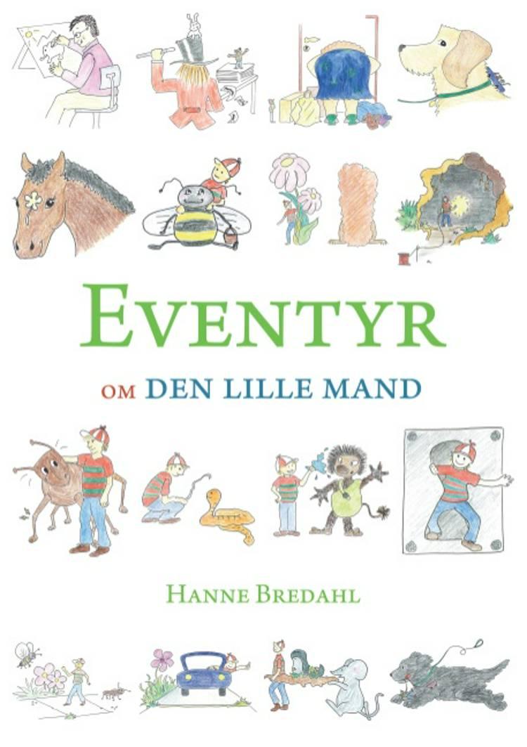 Eventyr om den lille mand af Hanne Bredahl