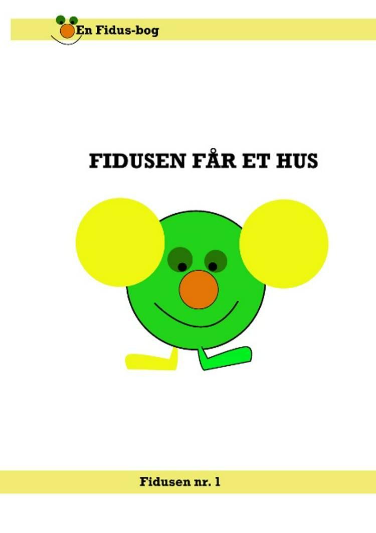 Fidusen får et hus af Rune H. Jensen