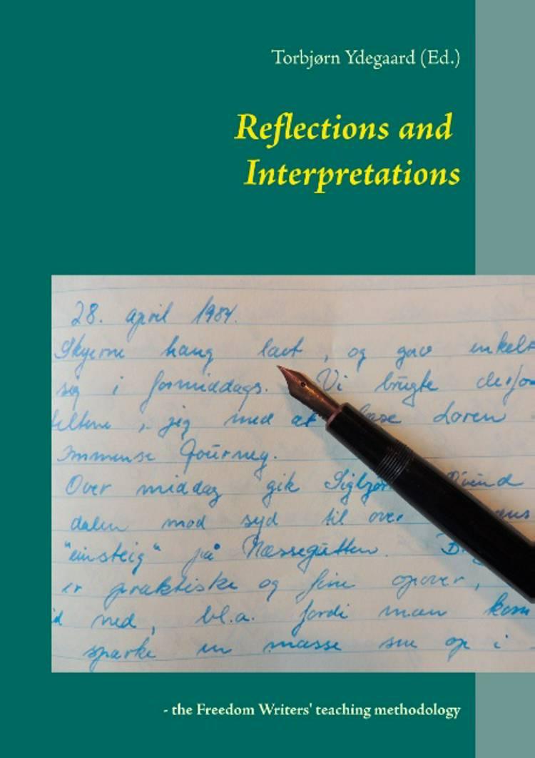Reflections and interpretations af Torbjørn Ydegaard