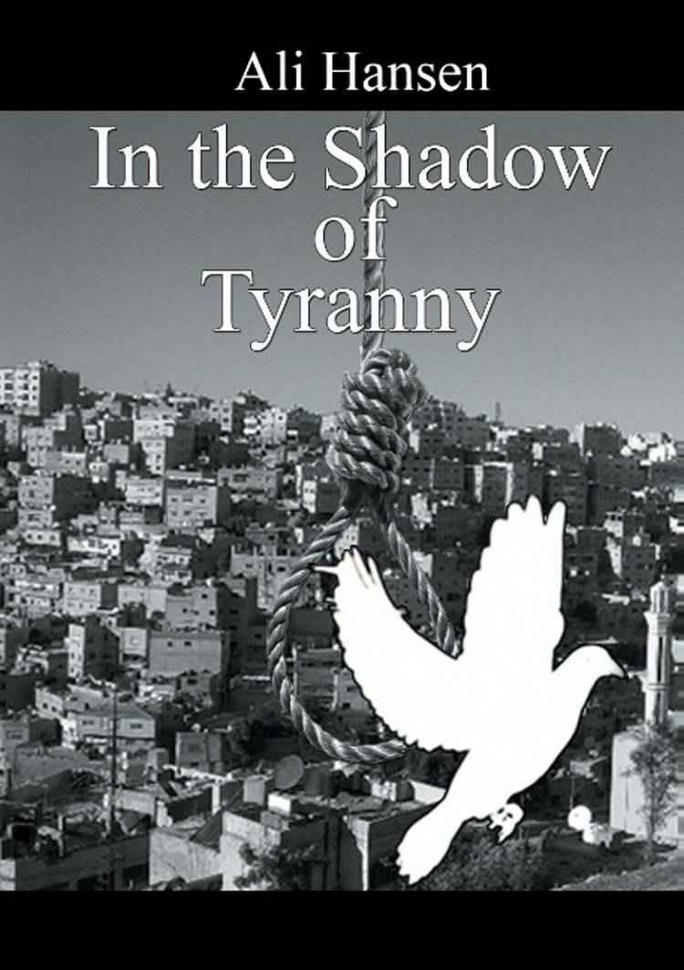 In the shadow of tyranny af Ali Hansen