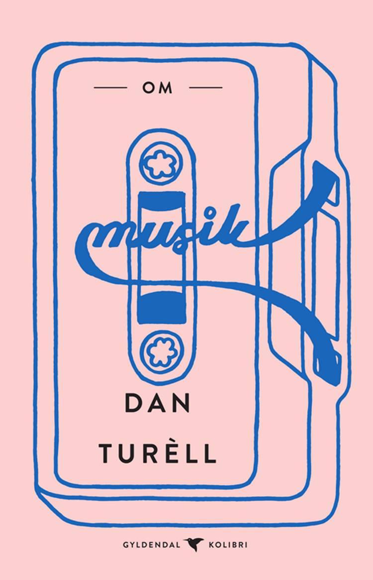 Om musik af Dan Turèll
