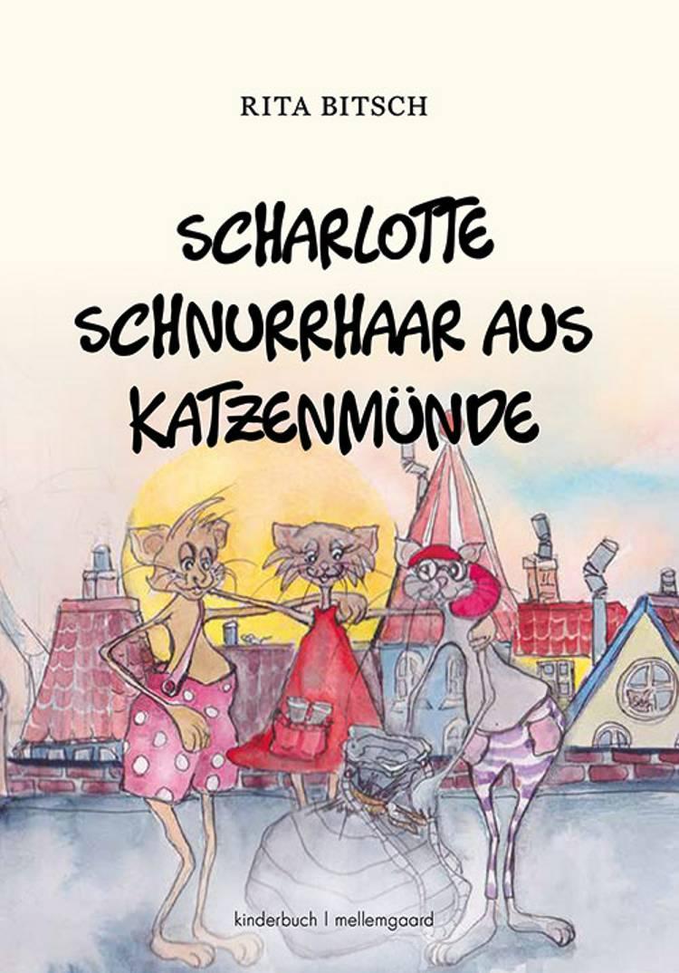 Scharlotte Schnurrhaar aus Katzenmünde af Rita Bitsch
