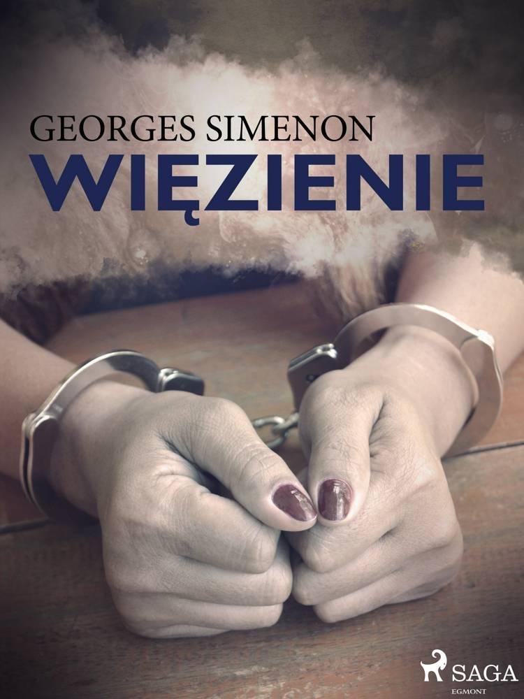 Więzienie af Georges Simenon