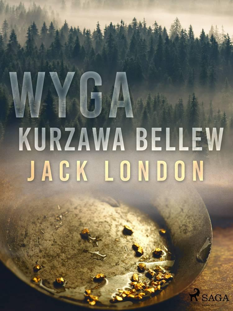 Wyga. Kurzawa Bellew af Jack London