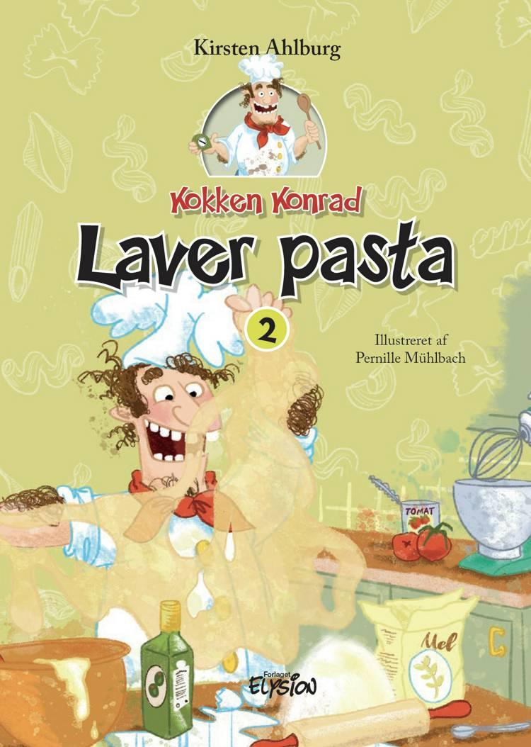 Kokken konrad laver pasta af Kirsten Ahlburg
