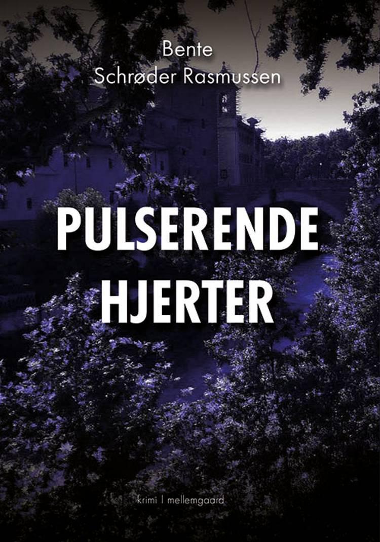 Pulserende hjerter af Bente Schrøder Rasmussen