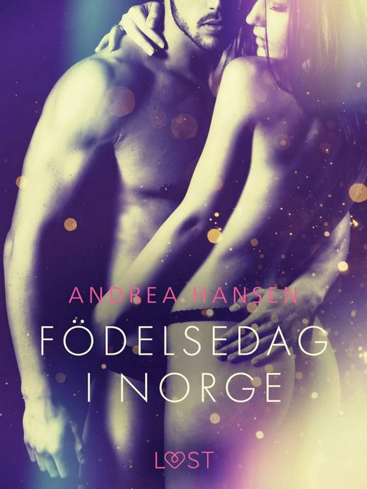 Födelsedag i Norge - erotisk novell af Andrea Hansen