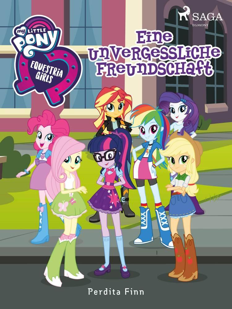 My Little Pony - Equestria Girls - Eine unvergessliche Freundschaft af Perdita Finn