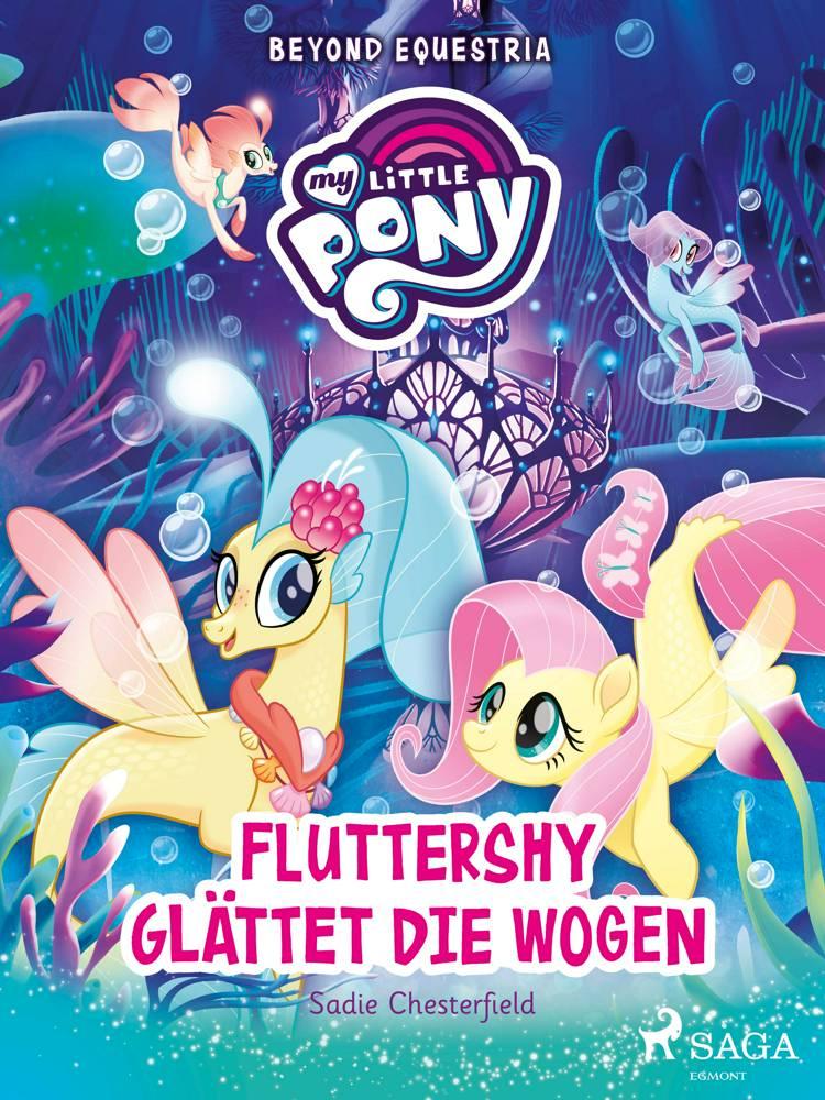 My Little Pony - Beyond Equestria - Fluttershy glättet die Wogen af Sadie Chesterfield