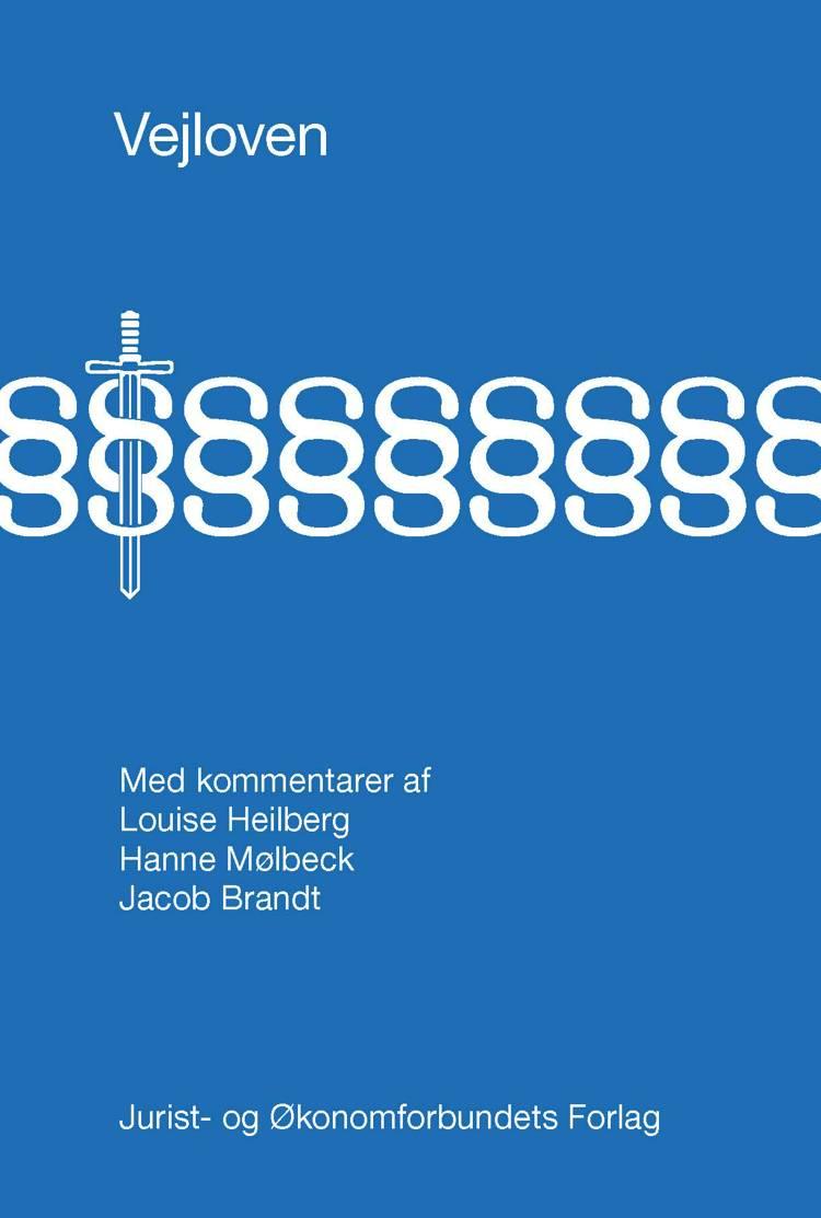Vejloven af Hanne Mølbeck, Jacob Brandt, Hanne Mølbeck og Jacob Brandt og Louise Heilberg