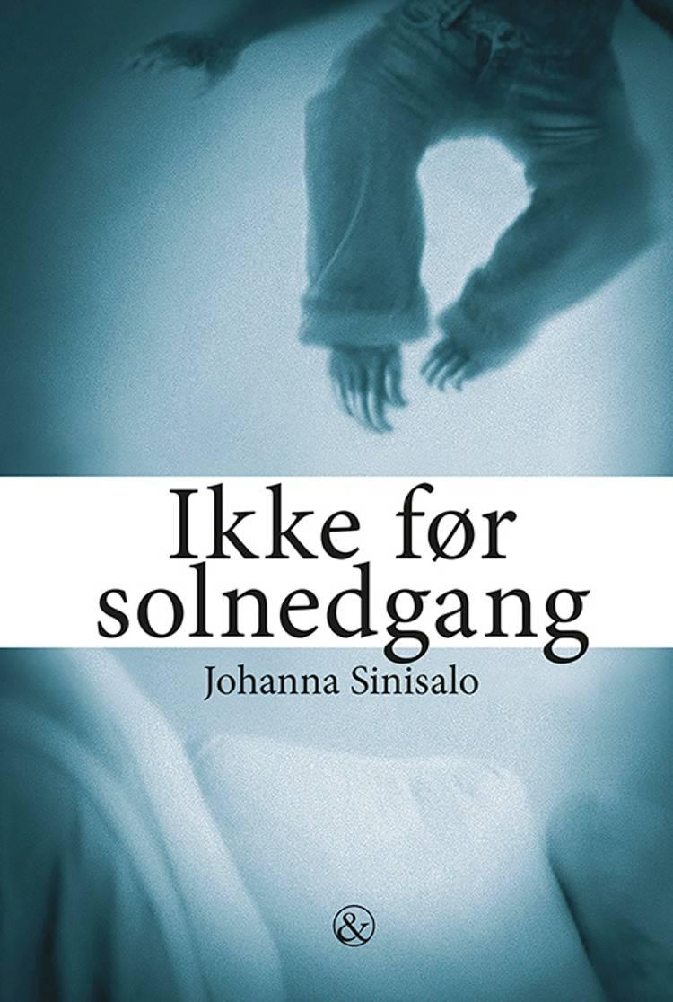 Ikke før solnedgang af Johanna Sinisalo