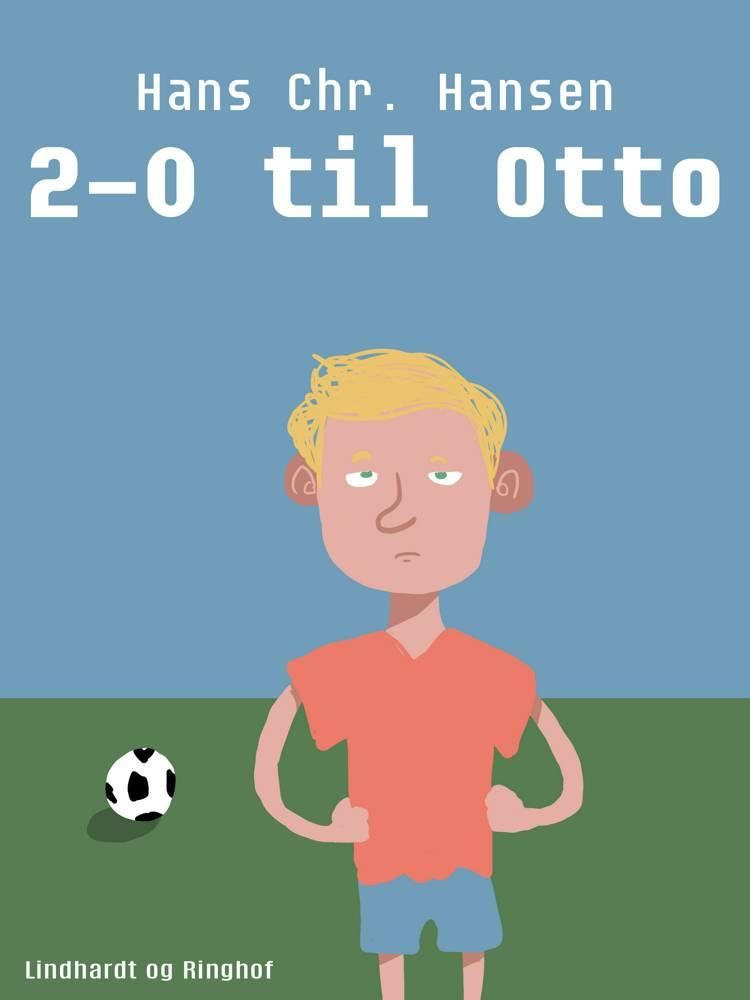 2-0 til Otto af Hans Christian Hansen