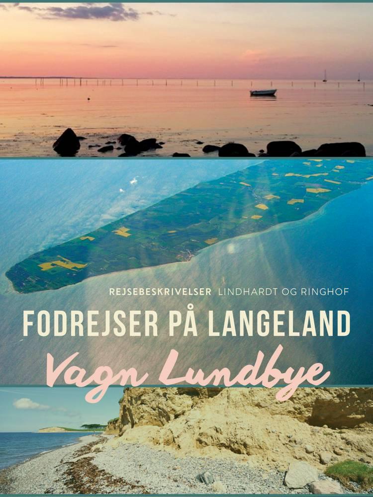 Fodrejser på Langeland af Vagn Lundbye
