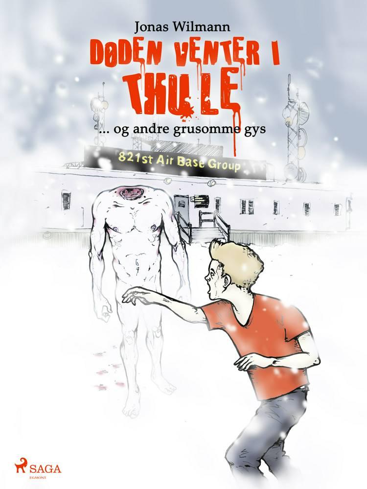Døden venter i Thule af Jonas Wilmann