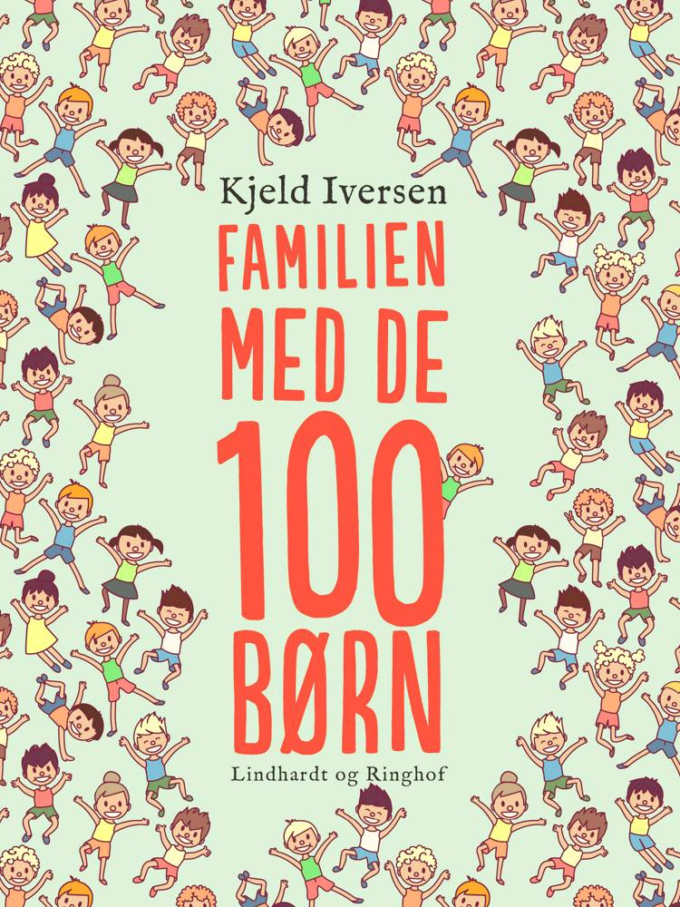 Familien med de 100 børn af Kjeld Iversen