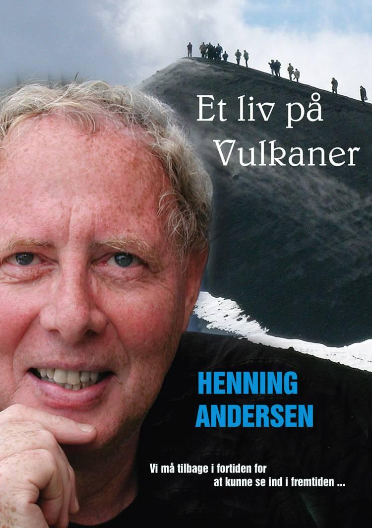 Et liv på Vulkaner af Henning Andersen