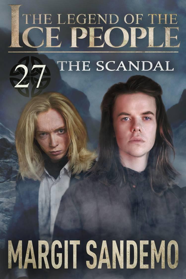 The Ice People 27 - The Scandal af Margit Sandemo