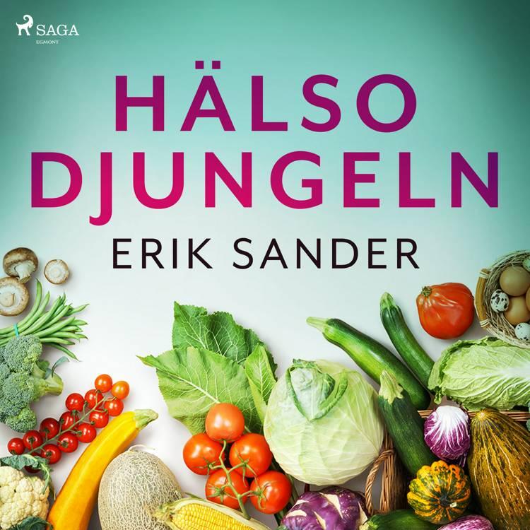 Hälsodjungeln af Erik Sander