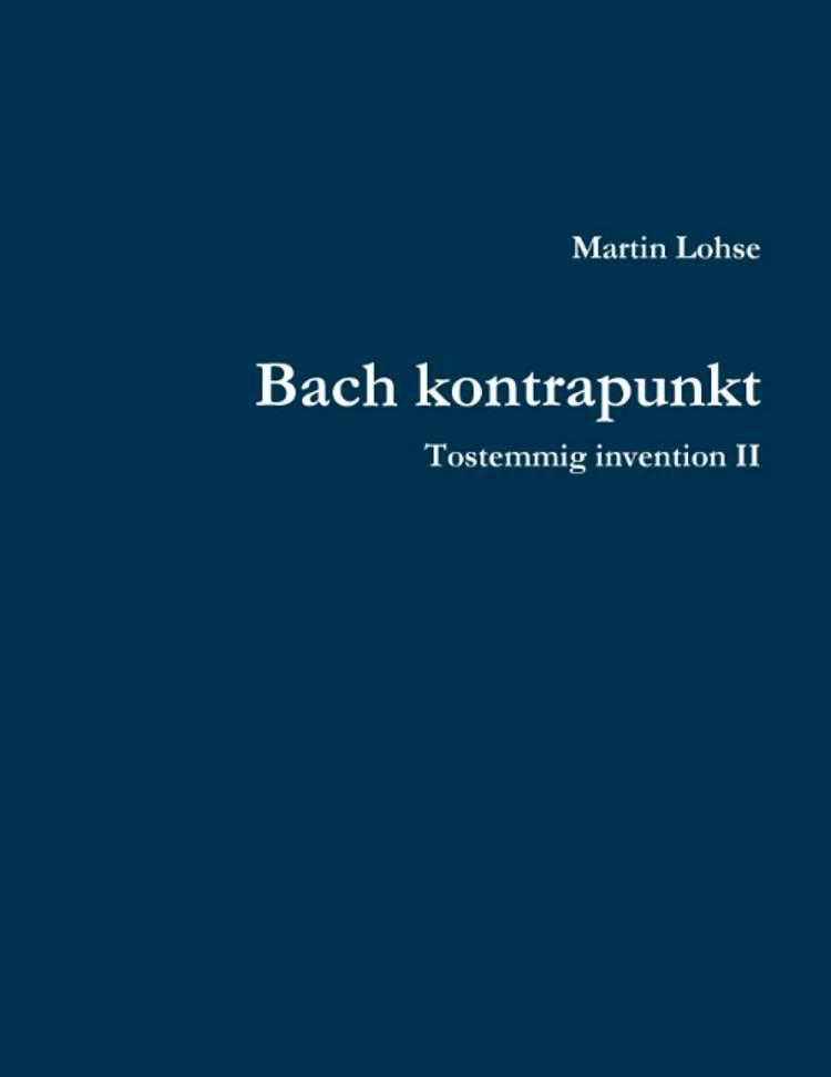 Bach kontrapunkt af Martin Lohse