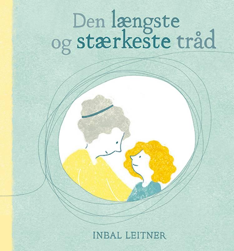 Den længste og stærkeste tråd af Inbal Leitner