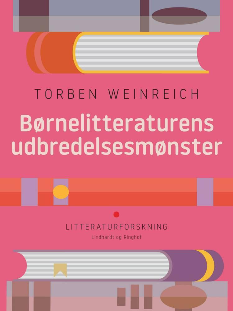 Børnelitteraturens udbredelsesmønster af Torben Weinreich