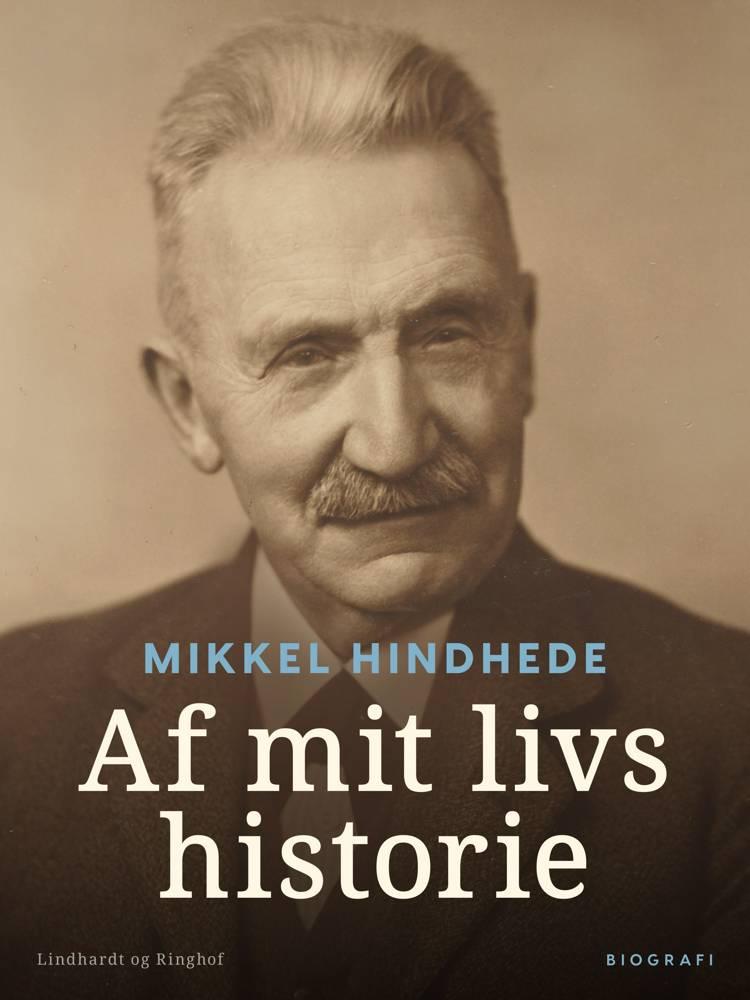 Af mit livs historie af Mikkel Hindhede