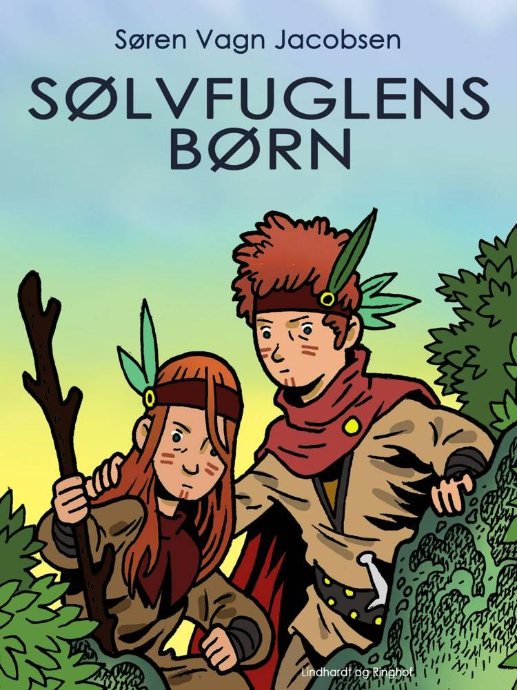 Sølvfuglens børn af Søren Vagn Jacobsen