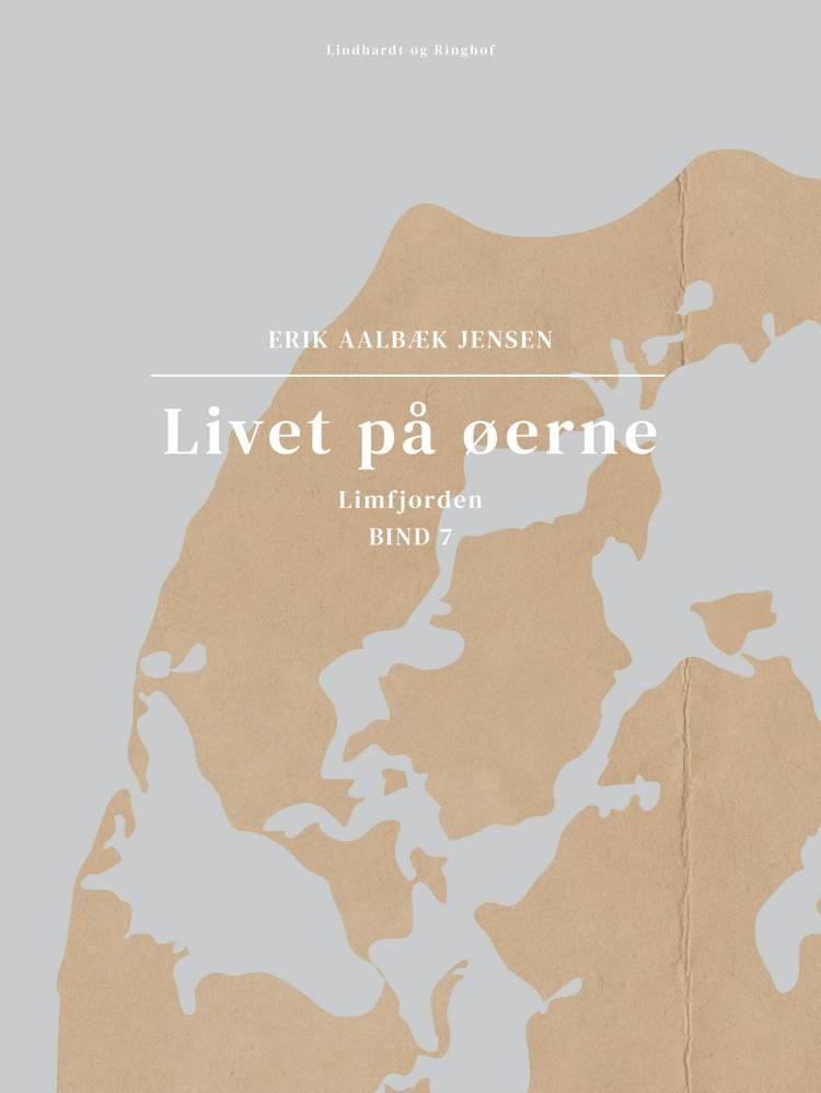 Livet på øerne. Bind 7. Limfjorden af Erik Aalbæk Jensen