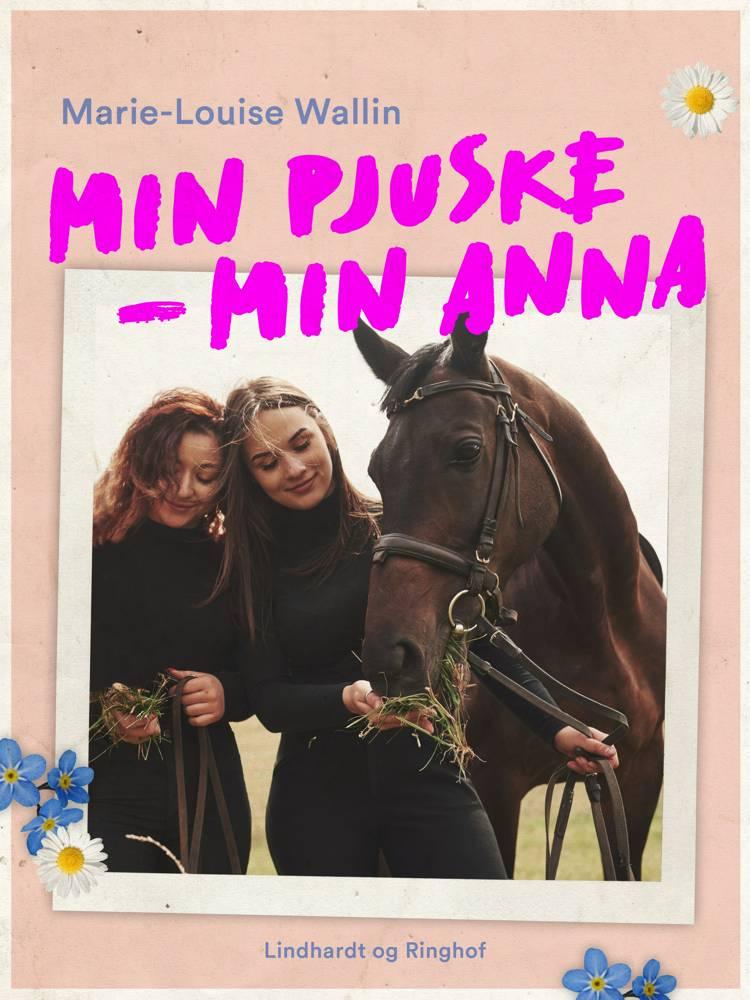 Min Pjuske - Min Anna af Marie-Louise Wallin