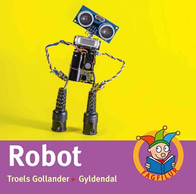 Robot af Troels Gollander
