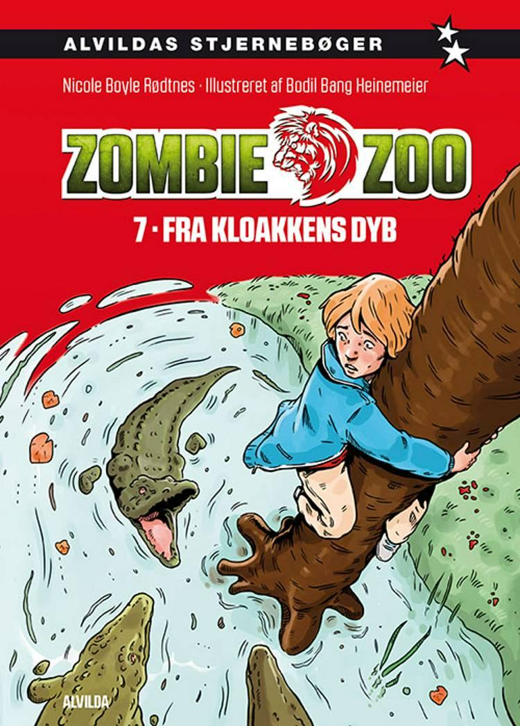 Zombie zoo 7: Fra kloakkens dyb af Nicole Boyle Rødtnes