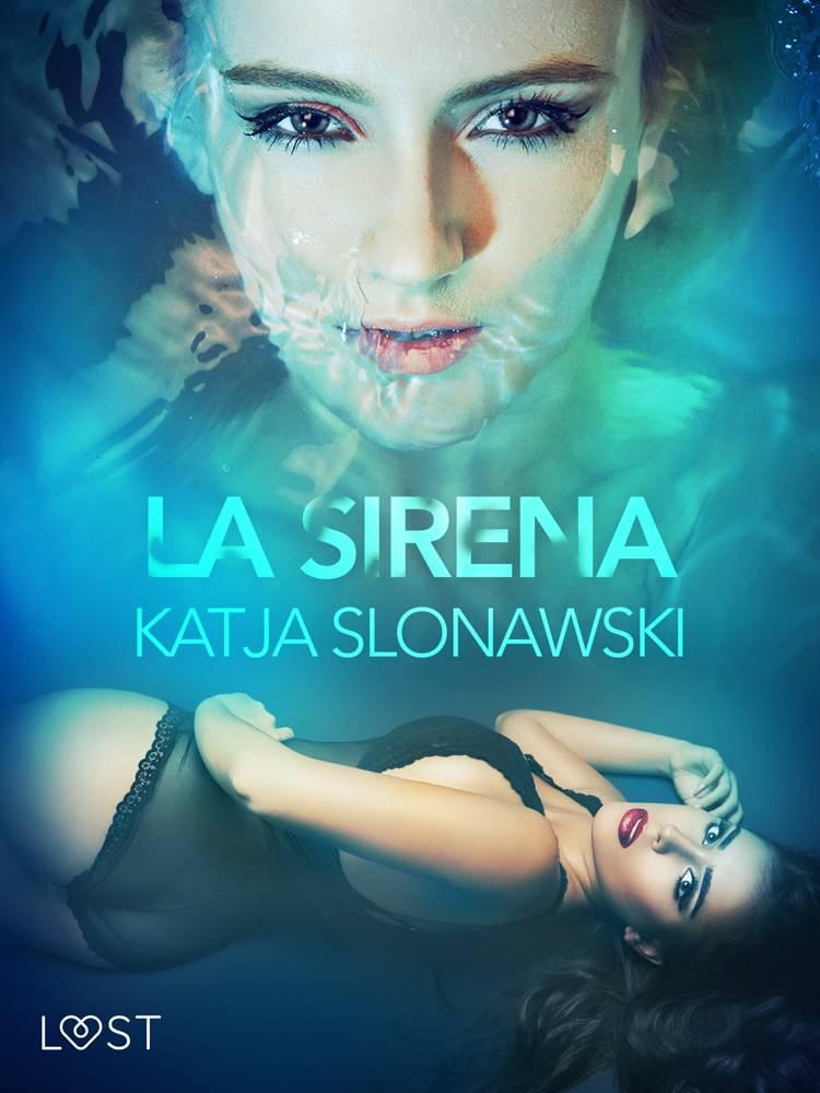 La sirena - Breve racconto erotico af Katja Slonawski