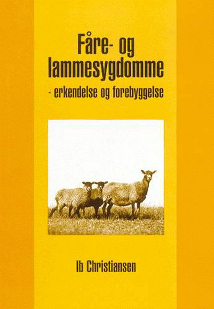 Fåre- og lammesygdomme af Ib J. Christiansen og Knud Nielsen