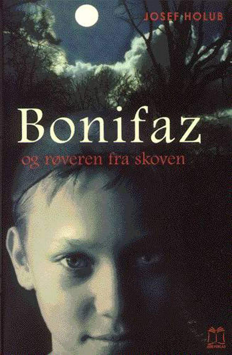 Bonifaz og røveren fra skoven af Josef Holub
