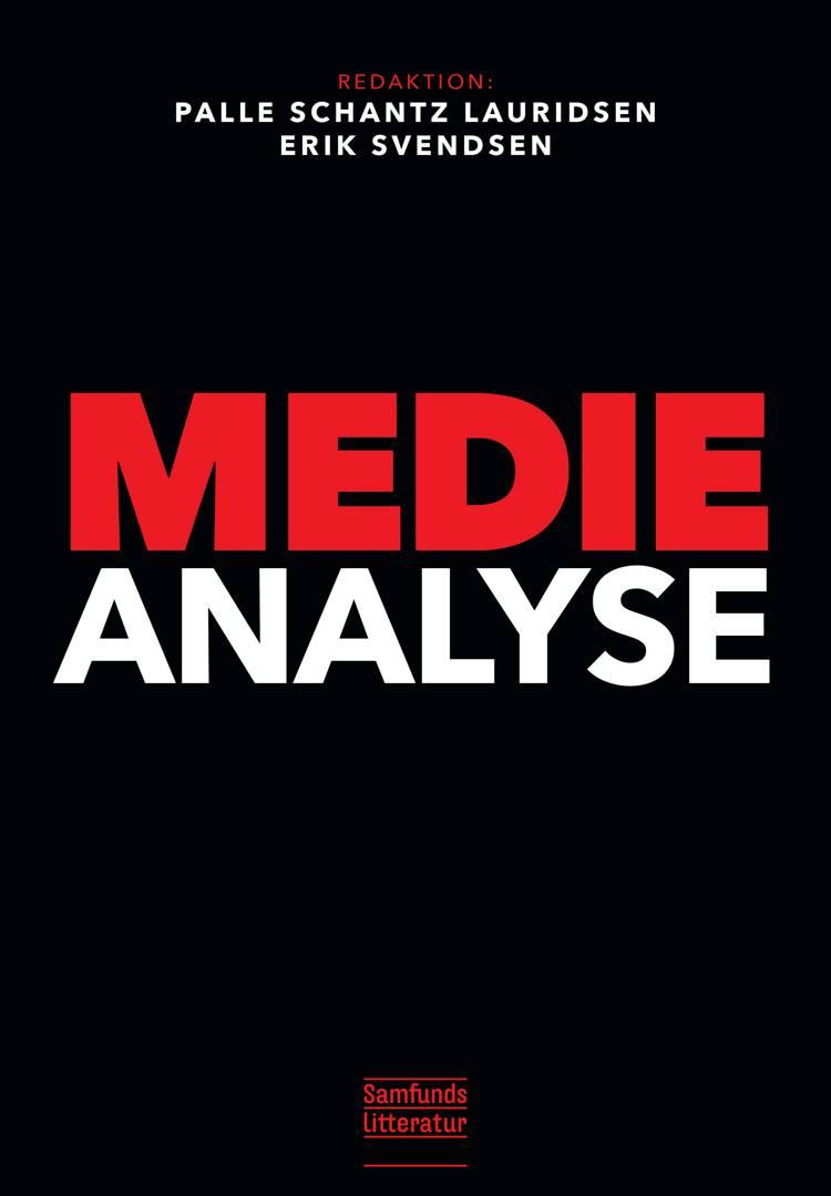 Medieanalyse af Erik Svendsen og Palle Schantz Lauridsen